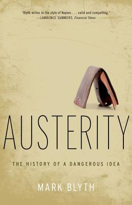 Austerity By Blyth, Mark
