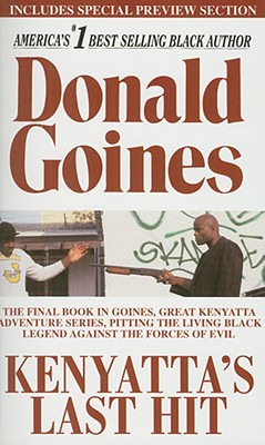 Kenyatta's Last Hit By Goines, Donald