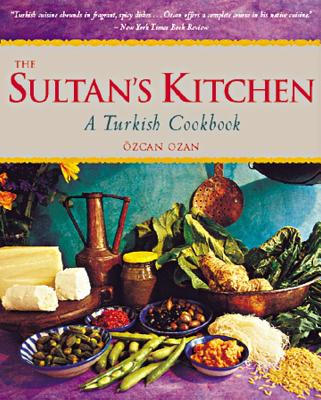 The Sultan's Kitchen By Ozan, Ozcan/ Tremblay, Carl (PHT)